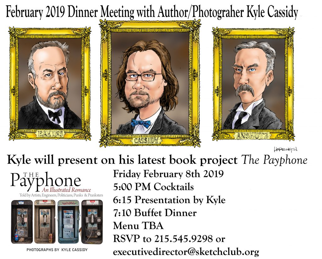 Febuary 8th 2019 Dinner Meeting with Author/Photographer Kyle Cassidy
