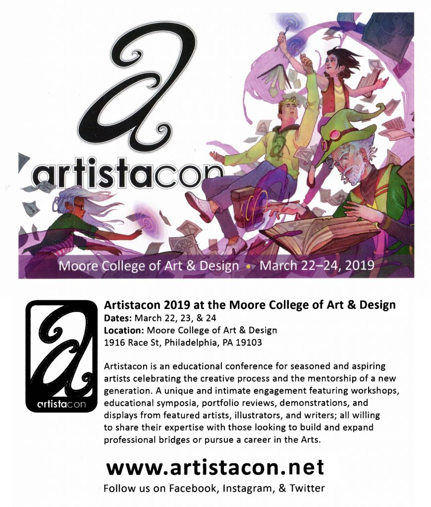 Artistacon is a conference for seasoned and aspiring artists celebrating the creative process and the mentorship of a new generation. A unique and inimate engagement featuring workshops, educational symposia, portfolio reviews, demonstrations, and displays from featured artists, illustrators, and writers; all willing to share their expertise with those looking to build and expand professional bridges or pursue a career in the Arts.